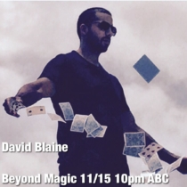 "Tonight!! On ABC @ 10PM David Blaine all new! ""Beyond Magic"" tune in. I cant wait to have my mind blown! #magic #arizonamagic #davidblaine"